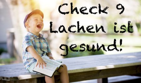 Check 9: Lachen ist gesund!